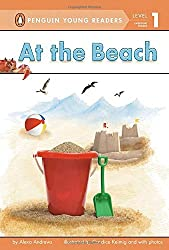 At the Beach (Penguin Young Readers, Level 1) by Alexa Andrews (2013-05-16)