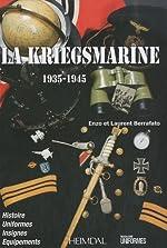 La Kriegsmarine (1935-1945) de Enzo Berrafato