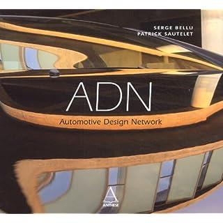 ADN : Automotive Design Network (Auto Luxe)