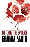 Matching the Evidence (The Major Crimes Team)