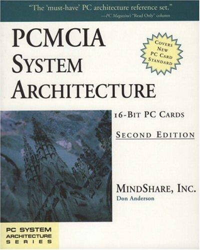PCMCIA System Architecture: 16-Bit PC Cards (PC System Architecture)