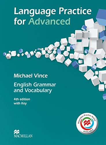 Language Practice for Advanced: English Grammar and Vocabulary.4th edition (2014) / Student's...