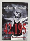 42,195 Auf den Spuren zweier Marathon-Olympiasiege