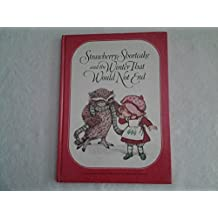 Strawberry Shortcake and the Winter That Would Not End by Wallner, Alexandra, Llimona, Mercedes (1982) Hardcover
