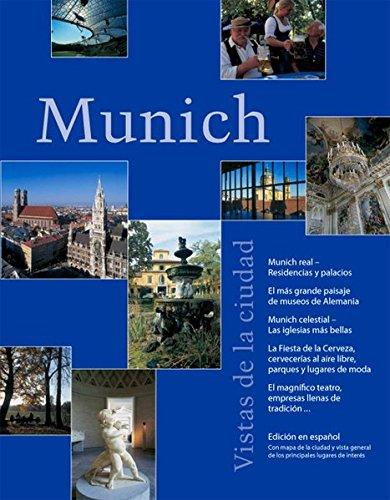 Munich Vistas de la ciudad: Munich real, Residencias y palacios. El más grande paisaje de museos de Alemania. Munich celestial, La siglesias más ... teatro, empresas Ilenas de tradición
