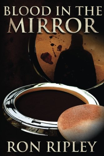 Blood in the Mirror: Volume 3 (Haunted Collection)