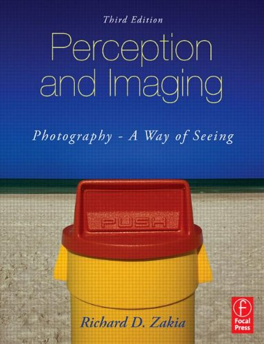 Perception and Imaging: Photography-A Way of Seeing
