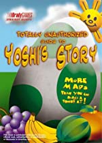 Totally Unauthorized Guide to Yoshi's Story de BradyGames