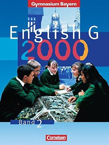 English G - Gymnasium Bayern / Band 2: 6. Jahrgangsstufe - Schülerbuch,