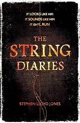 The String Diaries by Stephen Lloyd Jones (2013-07-04)