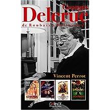 George Delerue : De Roubaix à Hollywood...