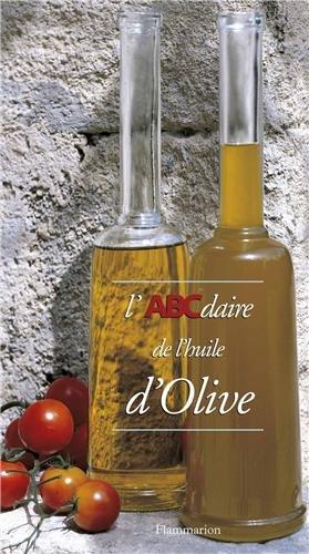 L'ABCdaire de l'huile d'olive par Nicolas de Barry