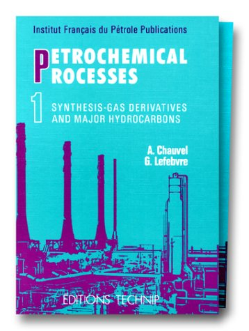 Petrochemical Processes Technical and Economic Characteristics