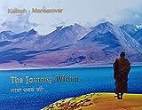 #8: Kailash - Mansarovar : The Journey Within कैलाश - मानसरोवर :यात्रा स्वयं की