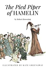 The Pied Piper of Hamelin: Illustrated Paperback