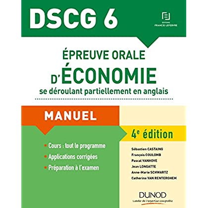 DSCG 6 - Épreuve orale d'économie se déroulant partiellement en anglais - 4e éd.: Manuel