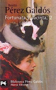 Fortunata y Jacinta, 2 par  Benito Pérez Galdós