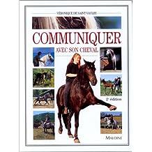 Communiquer avec cheval 2e édition
