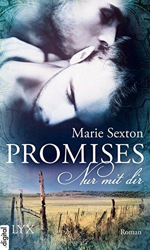 Marie Sexton: Promises – Nur mit dir; Gay-Lektüre alphabetisch nach Titeln
