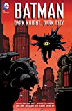 Image de Batman: Dark Knight, Dark City