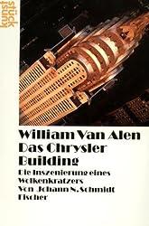 William van Alen: Das Chrysler Building: Die Inszenierung eines Wolkenkratzers