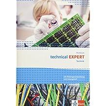 Technical Expert. Technik: Workbook mit Prüfungsvorbereitung und herausnehmbaren Lösungen