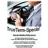 TrueTerm Special Niederländisch/Deutsch. CD-ROM für Windows98/NT/2000/Me/XP, WindowsCE (PPC2003 + Mobile Edition, HPC-PPC2002), PalmOS, Psion Epoc (nicht Nokia): Wörterbuch, Thesaurus, Verblexikon