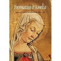Piermatteo d'Amelia. Pittura in Umbria meridionale fra