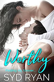 Worthy (Finding my Forever) by [Ryan, Syd]