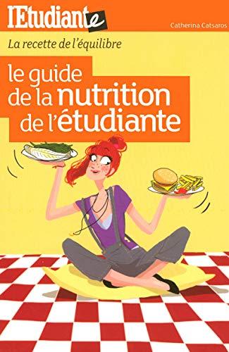 Le guide de la nutrition de l'étudiante