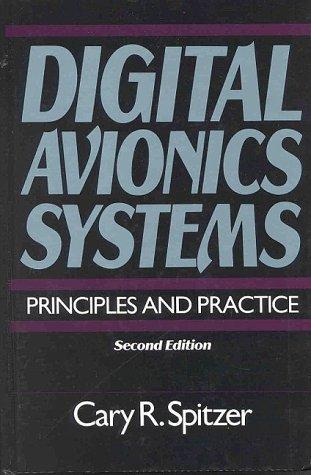 Digital Avionics Systems: Principles and Practice