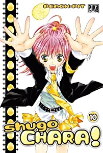 Shugo Chara ! Edition simple Tome 10