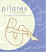 Pilates Fusion: Wellbeing for Body, Mind, and Spirit