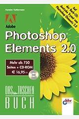 Adobe Photoshop Elements 2.0. Das bhv Taschenbuch. Mit CD-ROM Taschenbuch