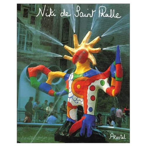 Niki de Saint Phalle : My Art, My Dreams