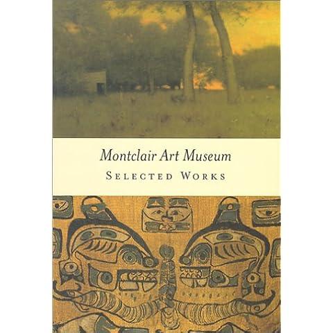 Montclair Art Museum: Selected Works