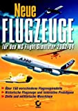 Neue Flugzeuge für den MS Flugsimulator