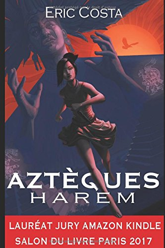 Harem: Aztèques par Eric Costa