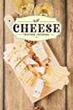 Cheese Cheesemaking Cheesemaker Tasting Sampling Journal Notebook Log Book Diary - White Wine: Creamery Dairy Farming Farmer Record with 110 Pages in 6