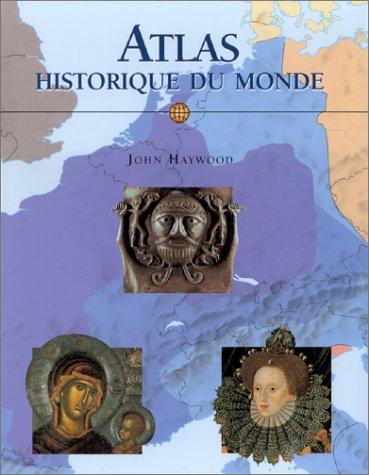 Atlas historique du monde