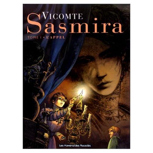 Sasmira, tome 1 : L'Appel