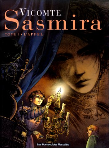 Sasmira, tome 1 : L'Appel par Laurent Vicomte