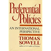 Preferential Policies: An International Perspective by Thomas Sowell (1990-05-23)