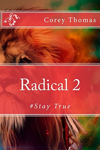 Radical 2: #Stay True