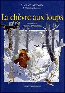 """Afficher """"La Chèvre aux loups"""""""