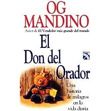 El Don del Orador/ The Spellbinders Gift
