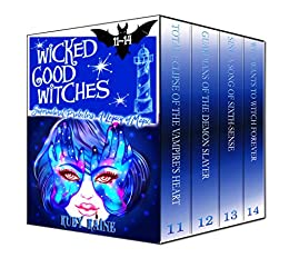 Wicked Good Witches Books 11-14 (Supernatural Protectors