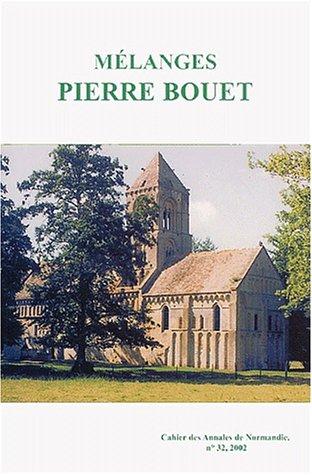 Mélanges Pierre Bouet par Collectif