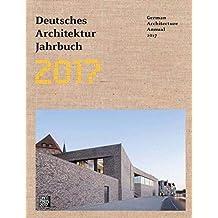 Deutsches Architektur Jahrbuch 2017/German Architecture Annual 2017