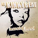 Songtexte von La Kinky Beat - Karate Beat
